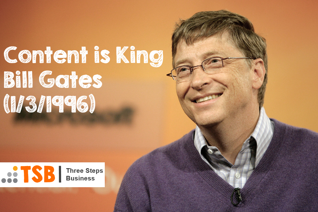Content Is King – Original Bill Gates Essay & how it applies today