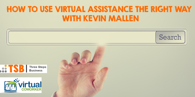 TSB20 – How to use virtual assistance the right way with Kevin Mallen