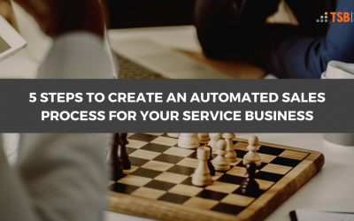 5 Steps to Create a World Class Sales Process for Your Service Business