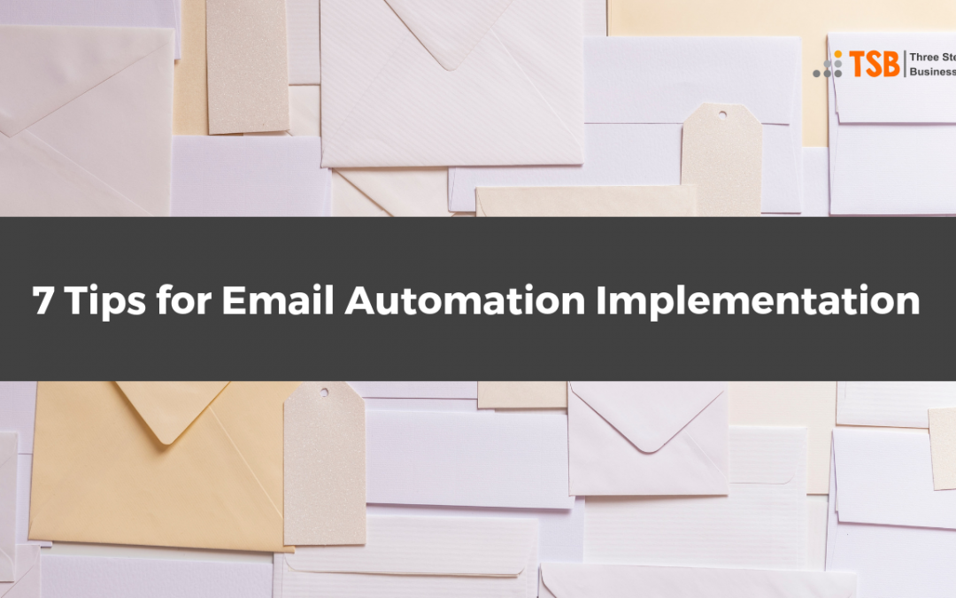 7 Tips for Email Automation Implementation