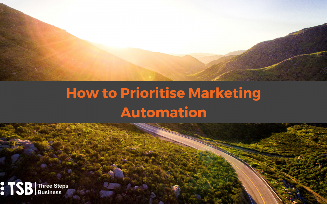 How to Prioritise Marketing Automation